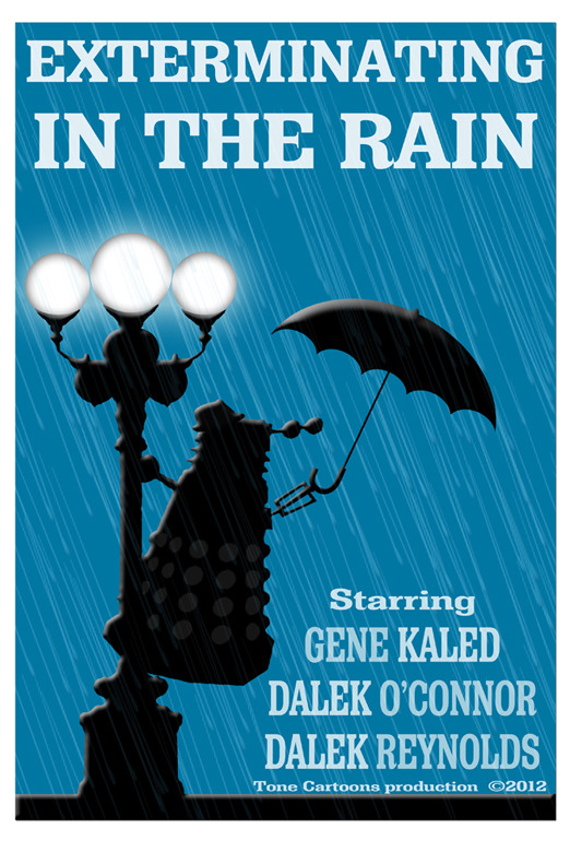dailydalek:  (via Day 248: Exterminating in the Rain)  Singin' in the Rain and Doctor Who!