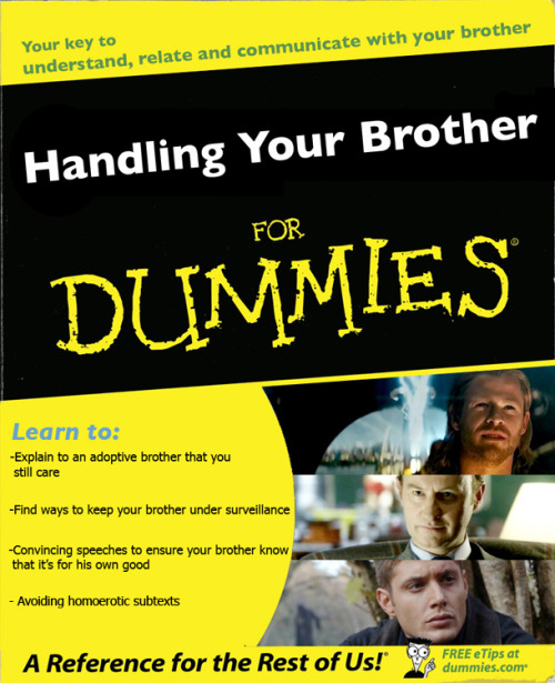 hungrylikethewolfie:  whasian-rice:   Book for Dummies  I LOST ALL OF MY SHIT.  Looks like a few people didn't read all the way to the end.