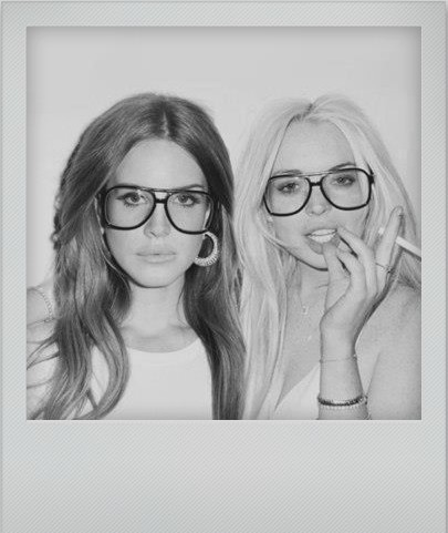 if only… Lana Del Rey and Lindsay Lohan.