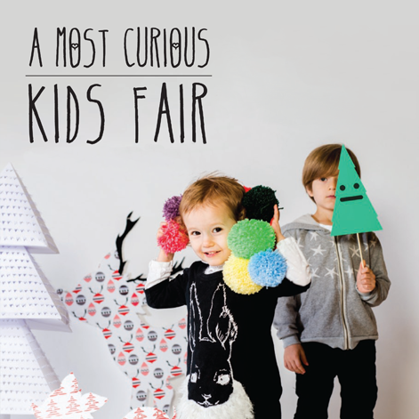 A Most Curious Christmas Kids Fair Many Hands is excited to be part of the follow up to the hugely successful Most Curious Baby Fair that took place this Summer. The Most Curious team put on design-led, hand-made and fashion forward events for individuals and families with style on their minds. It will be the prefect place to buy those unique Christmas gifts for the little ones. We will be selling our beautiful products and prints, including some newly created pieces, alongside over 50 amazing shops and brands.   If that isn't enough for you there will also be a vintage tea room, Mexican wrestling mask and Christmas decoration making workshops and of course an amazing Grotto! All this will be taking place at the York Hall in Bethnal Green (E2 9PJ), this Sunday 2nd December, from 10.30am to 4.30pm. It will be £2 entry and free for under 16s.  For more information visit the Most Curious website and follow them on Twitter.