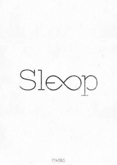 I miss you, sleep <3