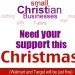 Small Christian businesses need your support this Christmas    Walmart & Target will be just fine View Post shared via WordPress.com