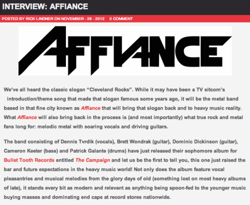 "Great new interview with Dennis Tvrdik from AFFIANCE over at RockRevolt Magazine! Click to read about the new album ""The Campaign"", their new music video, Cleveland, current metal, and more! http://www.rockrevoltmagazine.com/interview-affiance/"