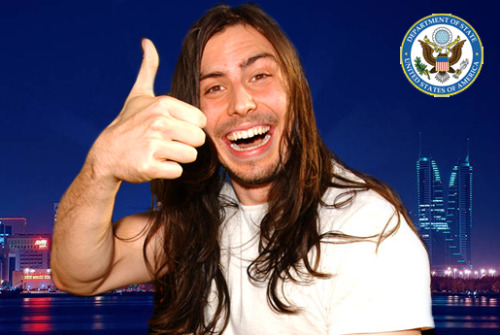 theavc:  The State Department has cancelled Andrew W.K.'s Bahrain party mission, for reasons we cannot understand.  I also cannot understand.