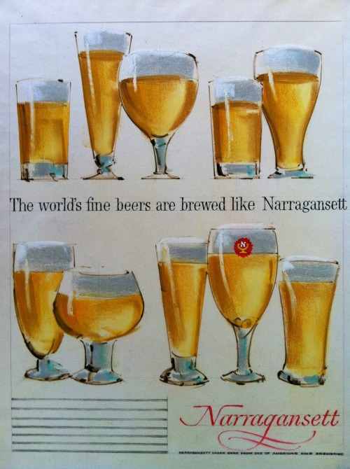 The world's fine beers are brewed like Narragansett. Narragansett Beer ad mock-up from the Cunningham & Walsh Agency in the 1960s.