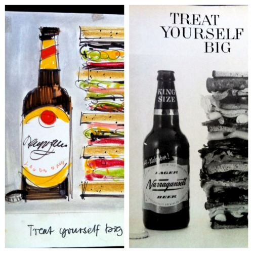 Treat yourself big. Hand drawn next to actual print. Narragansett Beer ad mock-up from the Cunningham & Walsh Agency in the 1960s.