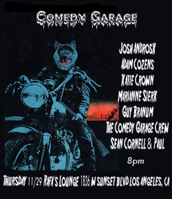 thecomedygarage:  Comedy Garage This Week!