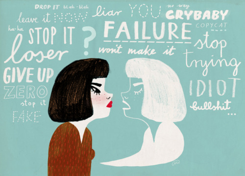 rookiemag:  Give Up Giving Up  How to fight the self-saboteur in your head By Danielle Henderson. Illustration by Marjainez.