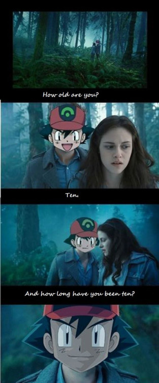 waitingontheroof:  Sorry, I really just don't like Twilight. But I LURVV POKEMON <3