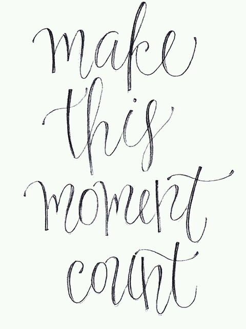 type-lovers:  Make this moment count…