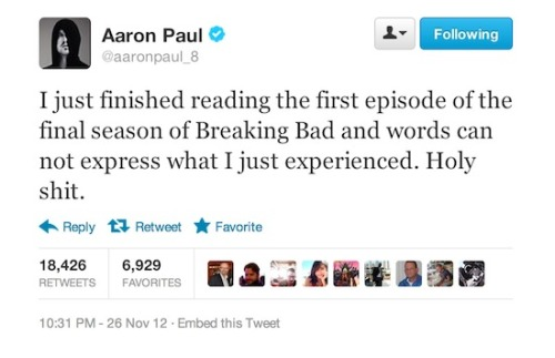 "@aaronpaul_8 has ""no words"" for final season of Breaking Bad, and even @mcgregor_ewan is pumped. You need to be following Aaron Paul."