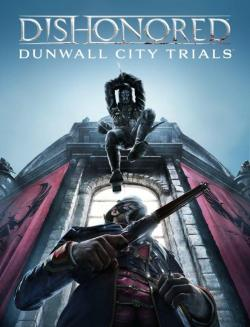 First DLC for Dishonored On The Way Bethesda has released some screen shots and info for Dishonored's first DLC: Dunwall City Trials Read More