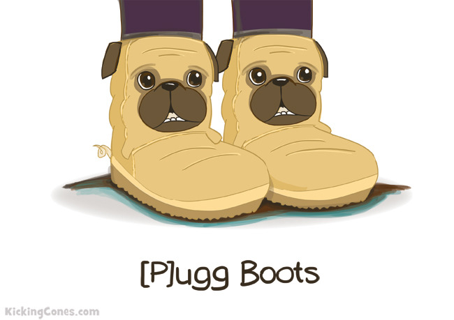 So puggin trendy.