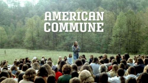laughingsquid:  American Commune, A Documentary About the Rise & Fall of America's Largest Commune