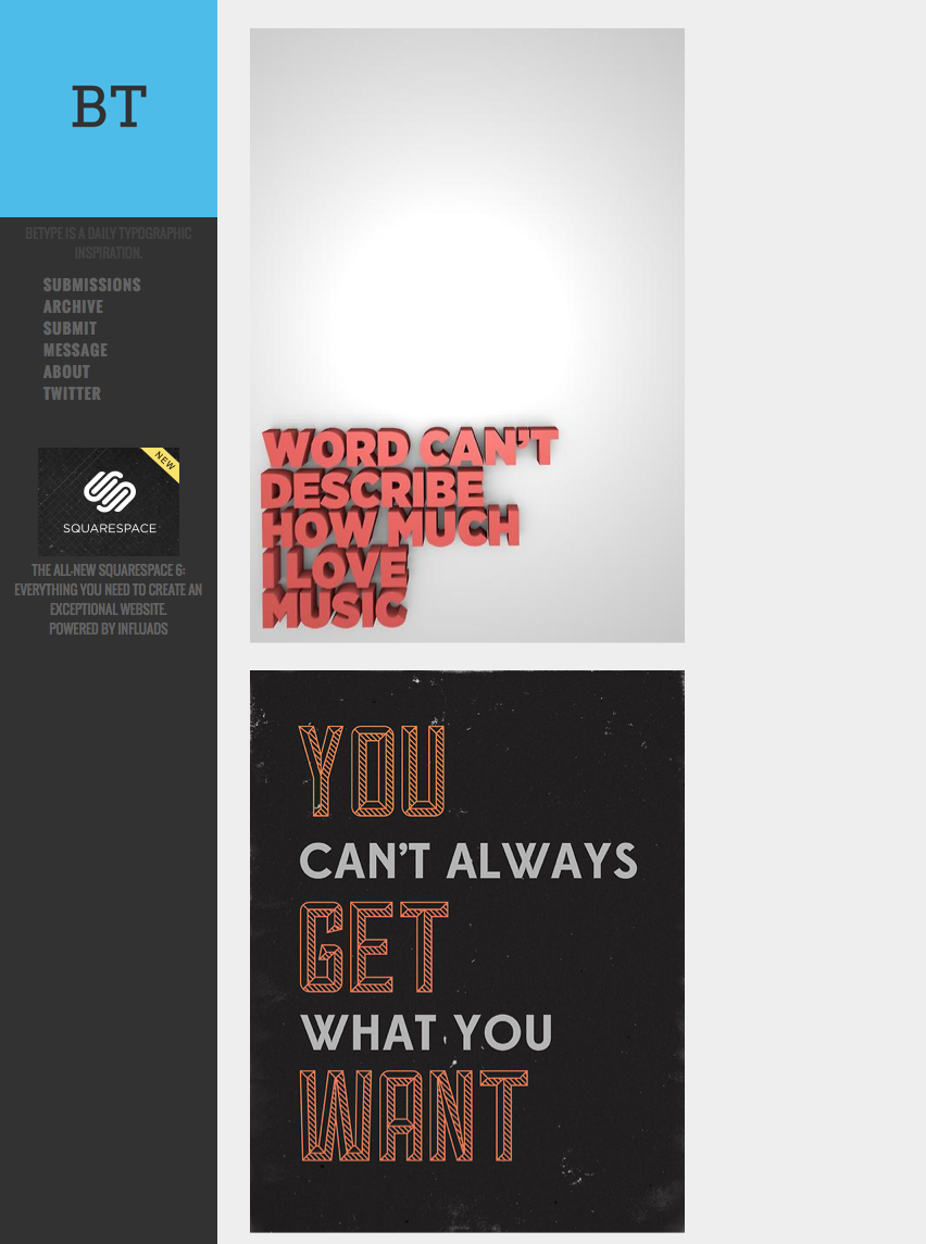 You want some more typografic inspiration and daily feed, than you have to check out Betype a blog from a friend on tumblr. Very interesting and awesome posts! Betype
