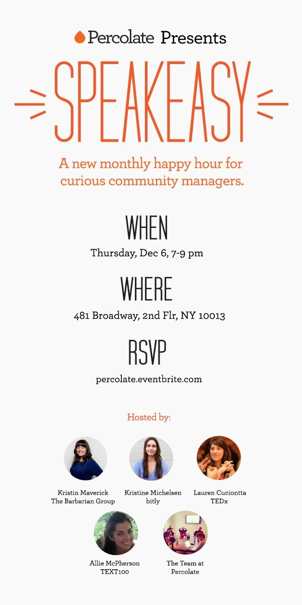 s-m-i:   Hosted by Percolate; Kristin Maverick, The Barbarian Group; Kristine Michelsen, bitly; Lauren Cuciontta, TEDx; and Allie McPherson, Text100. Join us.   You should come.