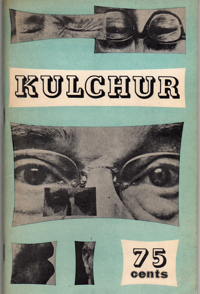 bal-semactiv:  KULCHUR MAGAZINE 1960 Kulchur was unique for its concentration on publishing reviews and criticism. The magazine emerged from the circle of writers, artists, and musicians whose unofficial headquarter was the Chelsea apartment of LeRoi Jones (Amin Baraka) and his wife Hettie, editors of Yugen.  The founding editor was the young poet Marc D. Schleifer. He soon became caught up in the excitement of the Communist revolution in Cuba, which he left to witness first hand after assembling the third issue of Kulchur, the first under publisher Lita Hornick, who provided the magazine with financial stability. The next two issues appeared under guest editors Gilbert Sorrentino (1961) & Joel Oppenheimer (1962). KULCHUR was named after Ezra Pound's Guide to Kulchur (1938). (Encyclopedia of The New York School Poets by Terrence Diggory) [BG-TD] [image via blushingcheekymonkey]