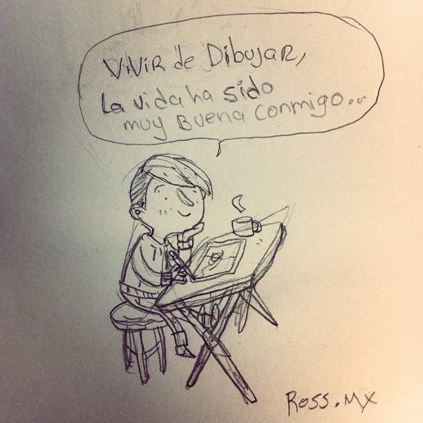 La vida ha sido buena conmigo, ross.mx #art #ideas #instagood #ilustrations #sketch #sketchbook #good #fun #life #love #paper #pencil #pride #blog #boceto #work #workplace