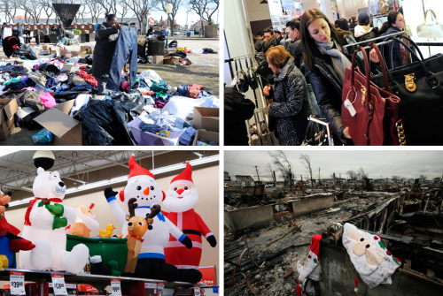picturedept:  A Tale of Two Holidays in Sandy's Aftermath It's beginning to look a lot like Christmas, except in places ravaged by superstorm Sandy. While most people have recovered from the hurricane's devastating winds and storm surge, pockets of New York and New Jersey are still reeling from the damage. Thousands have been displaced from their homes and lost everything with the storm. Yet, the extravagant holiday decorating continues apace in New York City. The Daily Beast looks at the disparity between the haves and have nots this holiday season. Above, clockwise from top left: Kathy Kmonicek / AP: A woman looks at a pair of jeans amongst the pile of clothing in front of Long Beach city hall donated for victims of Superstorm Sandy, November 6, 2012. Peter Foley, Bloomberg / Getty Images: Women browse handbags at a Macy's Inc. store in New York on Black Friday, November 23, 2012. Mark Lennihan / AP Photo: Christmas decorations, salvaged from the charred remains of a home, are shown in Breezy Point, Queens, November 13, 2012. Don Emmert / Getty Images: Christmas decorations are displayed at a Walmart store in Norwalk, Connecticut, November 17, 2012 .