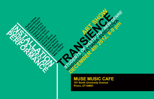 Transcience, Students of VASTU 210/New Genre 2012 (Muse Music Cafe) catticus-finch:  So……who wants to go to this with me?
