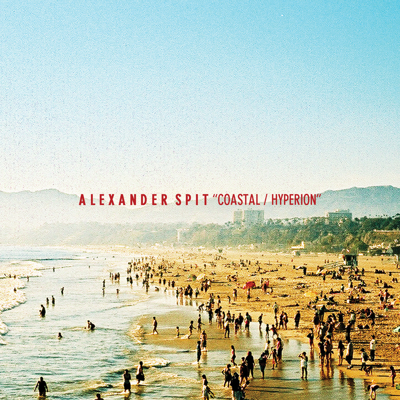 "ALEXANDER SPIT ""COASTAL / HYPERION"" CO-PROD. BY CALEB STONE CLICK ARTWORK TO LISTEN"