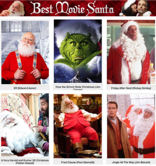 Best Movie Santa [Click to start voting] There have been many Santa Clauses in movie history, but only the really great ones give you that good Christmas feeling. Vote now to decide, once and for all, who is the best Santa Claus.