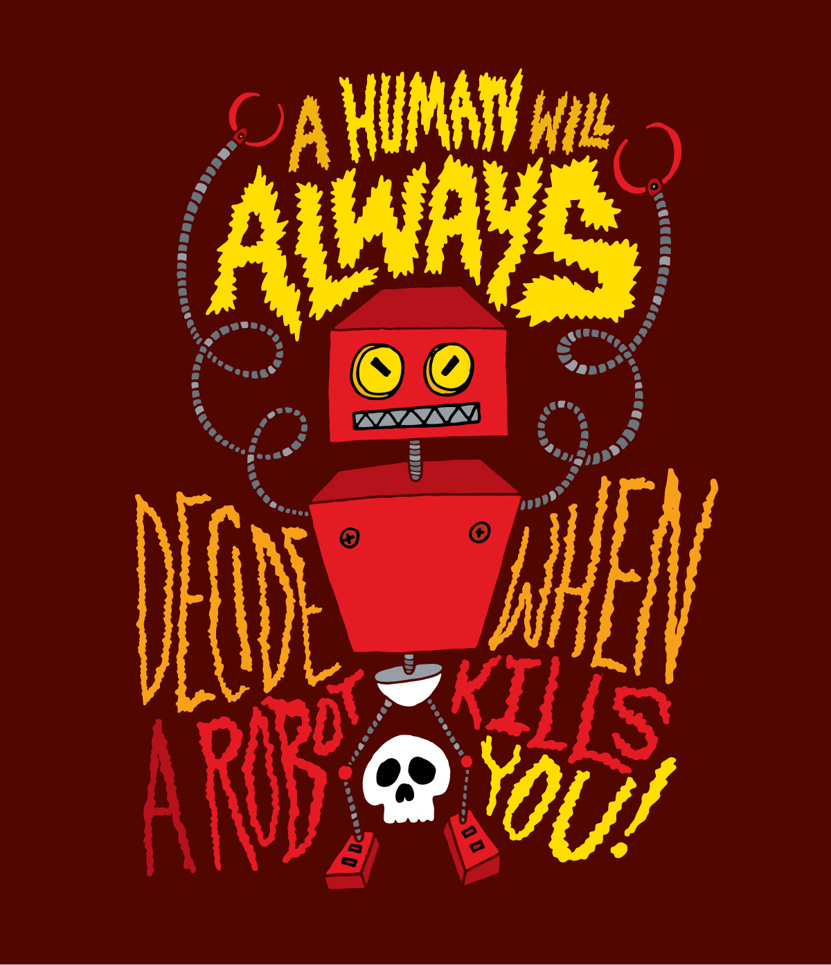"chrispiascik:  (via A Human Will Always Decide When a Robot Kills You - Chris Piascik) According to the Pentagon, ""A human will always decide when a robot kills you."" Read the rest of the article at Wired. If you couldn't guess, my robot was inspired by RStevens and Sam Brown. Prints and more available at Society6! / Daily Drawing #1246."