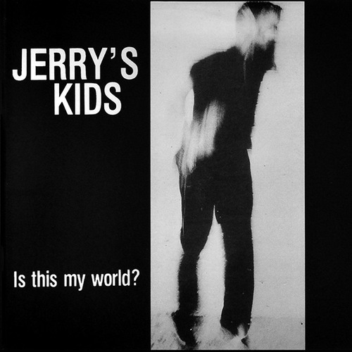 Jerry's Kids - Build Me A Bomb