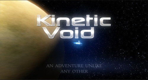 Kinetic Void A sandbox space simulator? Yes! Support this game so it gets the Greenlight on Steam.