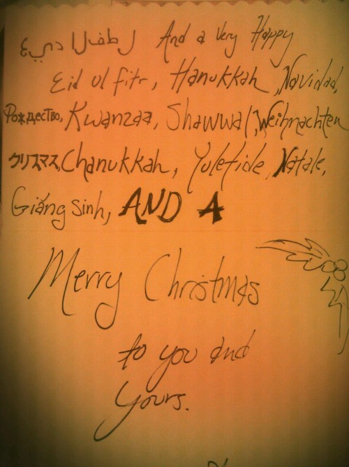 Christmas card to my brother and his wife who DO NOT celebrate Christmas whatsoever because it is evil. I tried my best to be irritating. Loves!