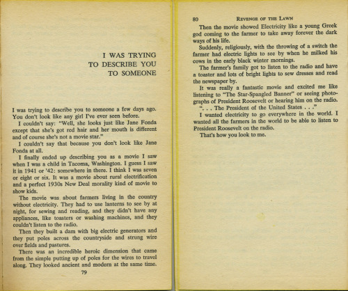 "free-parking:  Richard Brautigan, ""I Was Trying to Describe You to Someone,"" 1969  My dad got this for my birthday when I was 13 or something. I remember this story so well.. How weird to discover it on tumblr."