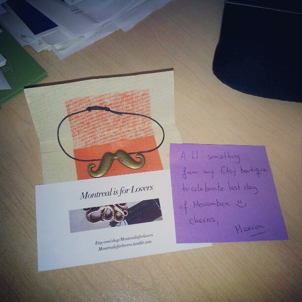 Just came in to this wonderful, thoughtful #Movember surprise from @marionisabelle - MERCI! :{)