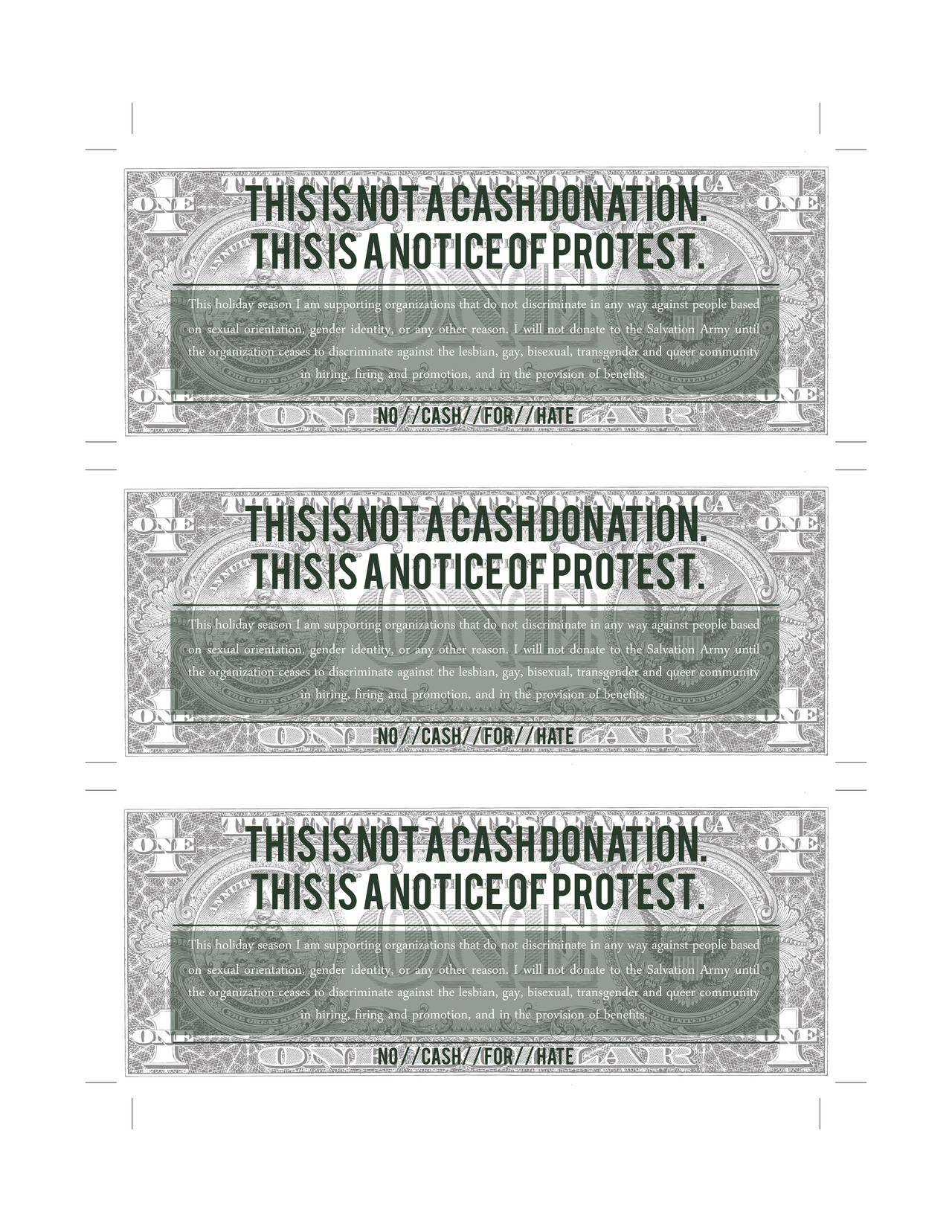 loveincolororg:  Printable Salvation Army protest vouchers. They read:  This holiday season I am supporting organizations that do not discriminate in any way against people based on sexual orientation, gender identity, or any other reason. I will not donate to the Salvation Army until the organization ceases to discriminate against the lesbian, gay, bisexual, transgender and queer community in hiring, firing and promotion, and in the provision of benefits.