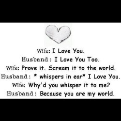 You're my world. #love #relationship #truelove #myworld #husband #wife #realtalk #inspiration #convo #realman #couple