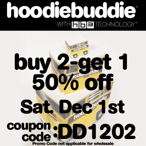 There is still time to cash in on our deal today of buy 2 hoodiebuddie and get 1 50% off! keep listening -hb