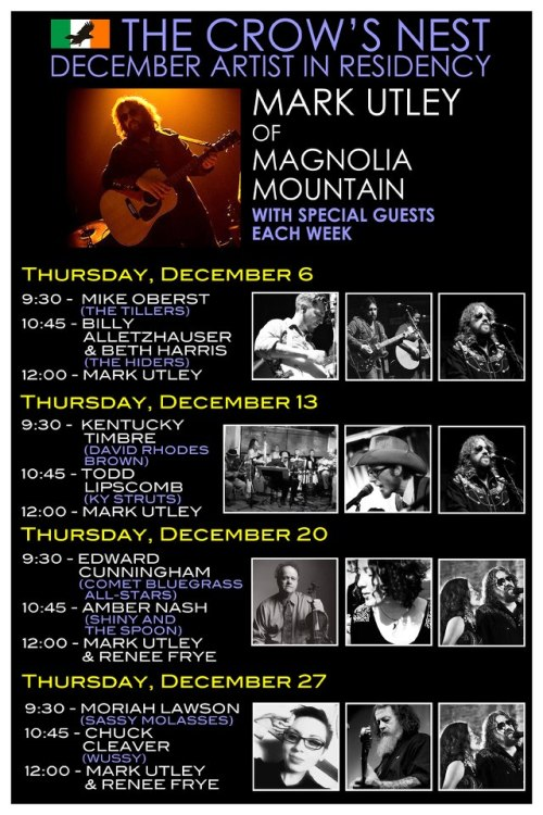 Mark Utley (Magnolia Mountain) December Residency @ The Crow's Nest in Cincinnati, OH https://www.facebook.com/events/384823168262228/