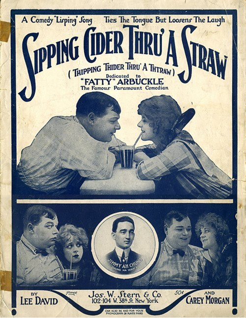 """Sipping Cider Thru a Straw,"" a comic lisping song from 1919. Dedicated to silent screen director & star Fatty Arbuckle. Scenes are from 1917's HIS WEDDING NIGHT with Alice Mann & a cross-dressing Buster Keaton."