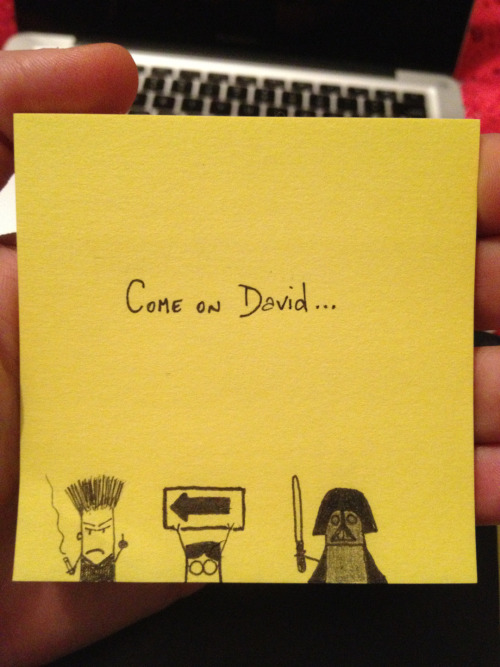 betterpostitthannothing:  come on david…