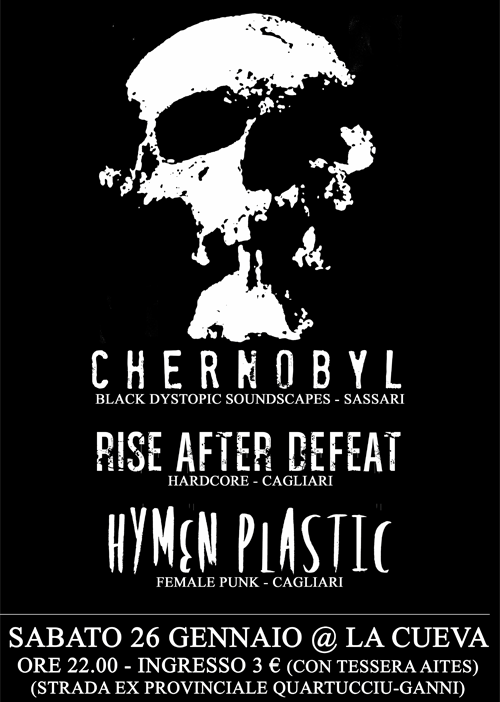 riseafterdefeat: ghostownbooking: MORE INFOS @ RISE AFTER DEFEAT, CHERNOBYL, HYMEN PLASTIC @ CUEVA ROCK