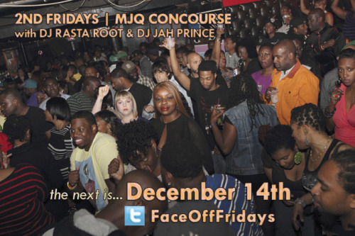 @FaceOffFridays - Dec. 14th with MC @RasGoldie + @DJRastaRoot + @JahPrince