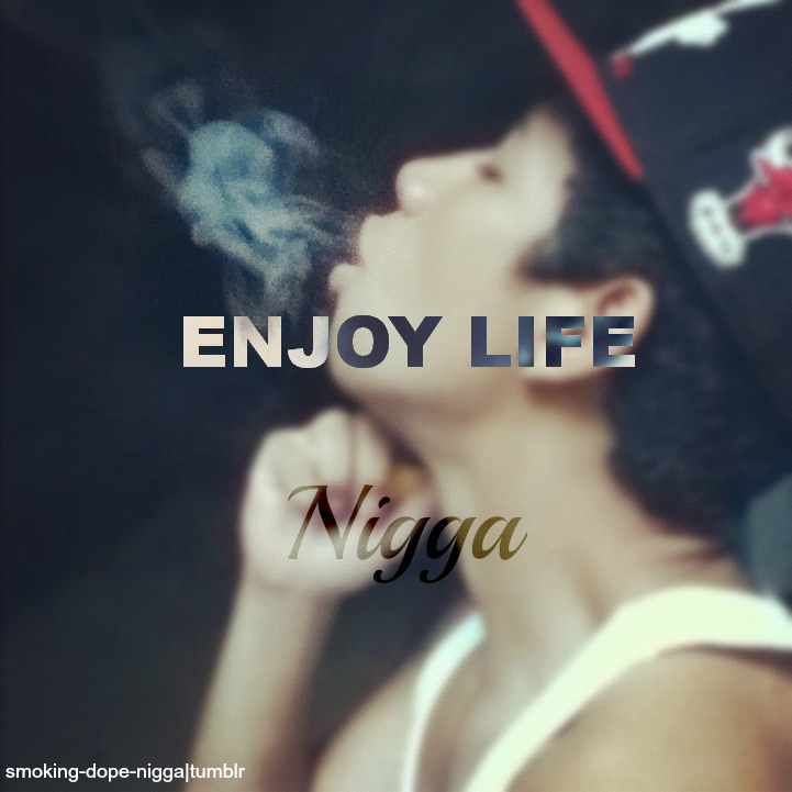 smoking-dope-nigga:  Follow http://smoking-dope-nigga.tumblr.com/ For More DOPE!!