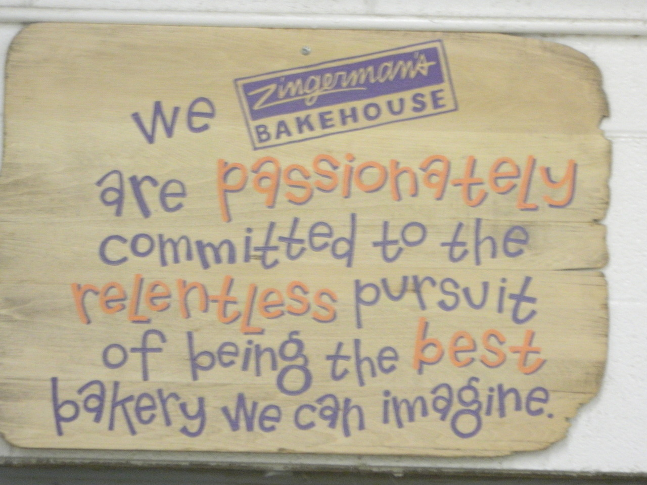 Zingerman's Bakehouse Mission Statement Source: The Chef and the Writer Blog