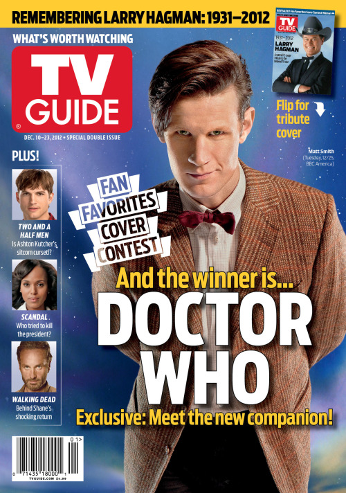 doctorwho:  Whovians vote Doctor Who onto the cover of TV Guide Magazine's annual Fan Favorites issue Remember this poll?  Well you did it, Whovians! You got Doctor Who on the cover of not one but two major U.S. magazines this year.  Issue hits stores today.