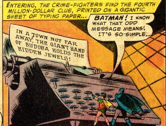 Back when Batman repeatedly encountered giant typewriters.