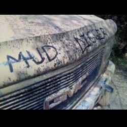 cominmuddin:  #muddigger #muddin #mudding #dirty #dirt #mud #truck #love #country #redneck #hick by camoqueen96 http://instagr.am/p/Sx5qvUIt1b/