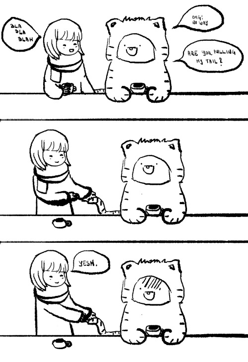 A tale with t-bear~I have a bear who is dressed up as a tiger. I call him t-beal….and pull his tail a lot. P.S. First comic attempt, yaaay! ^^