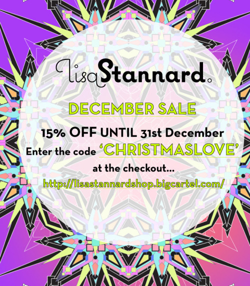 December sale on http://lisastannardshop.bigcartel.com/ 15% off EVERYTHING when you use the code 'CHRISTMASLOVE' at the check out! That's cards, prints and posters!!