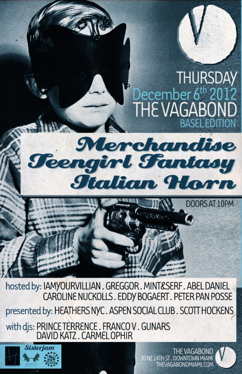 italianhorn:  Join us in Miami for a special performance supporting Teengirl Fantasy and Merchandise.  去年12月Merchandise, Italian Horn, Teengirl Fantasy邁阿密演出海報。