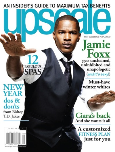 "Jamie Foxx for Upscale Magazine [Jan 2013]On dating L.A. women: ""What's the most romantic thing a woman has ever done for me? It's hard out here in L.A., they don't really do that shit. They be like n-gga you better be glad I'm here, the Lakers are having an after party. That's the most romantic thing a woman has ever done for me. She took me to a Laker party."""