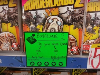 Borderlands 2 The truth hurts. - via reddit